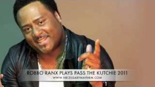 ROBBO RANX Plays Pass The Kutchie 2011 Tippa Irie/Mr Williamz(NECESSARY MAYHEM)