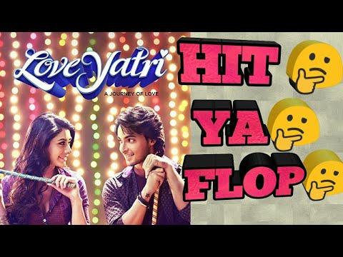 Love Yatri Movie Verdict HIT Or Flop || Love Yatri Box Office Collection || Andhadun Vs Love Yatri