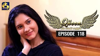 Queen Episode 118 || ''ක්වීන්'' ||  20th January 2020 Thumbnail