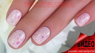 Дизайн ногтей гель-лак shellac - Дизайн битым стеклом (видео уроки дизайна ногтей)