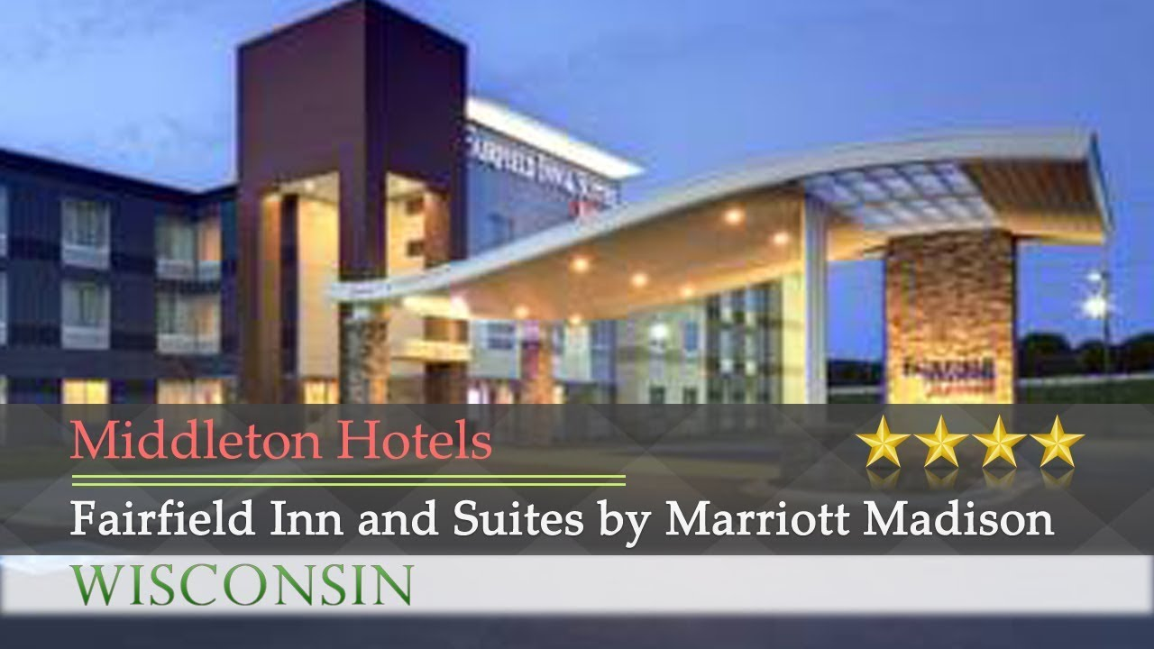 Fairfield Inn And Suites By Marriott Madison West Middleton Hotels Wisconsin