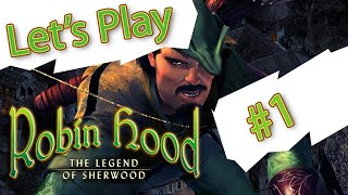 Let's Play Robin Hood: The Legend of Sherwood - Part 1: Nostalgia and Gathering a Team