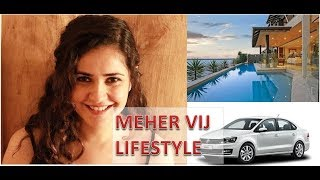 Meher Vij Biography | Age | Income | Height and weight | Luxurious Lifestyle