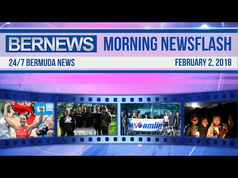 Bernews Newsflash For Friday, February 2, 2018