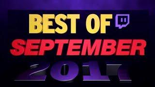 ✯ BEST OF SEPTEMBER ✯ 2017 • stream Highlights °