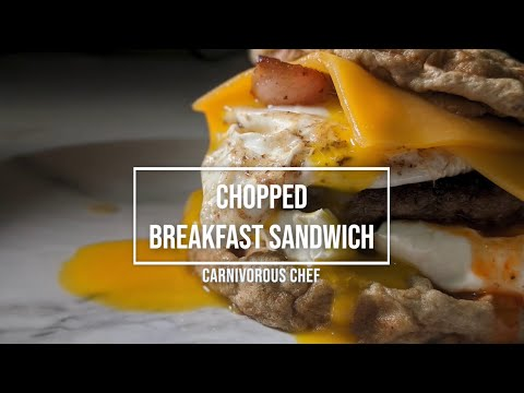 Pretending like I'm on CHOPPED while on a Carnivore Diet (Ultimate Carnivore Breakfast Sandwich)