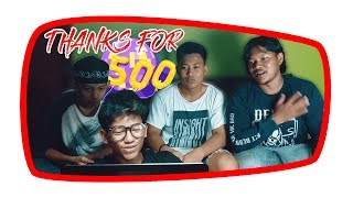 THANKS FOR 500 SUBSCRIBER |  Pemuda Kampung Salak