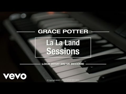 Grace Potter - Look What We've Become (Live from La La Land)