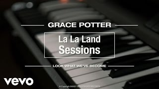 Grace Potter - Look What We