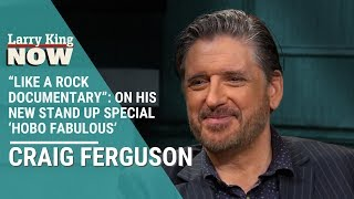 """Like A Rock Documentary"": Craig Ferguson On His New Stand Up Special 'Hobo Fabulous'"