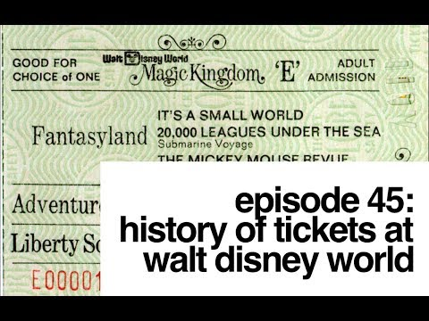Episode 45: History of Tickets at Walt Disney World