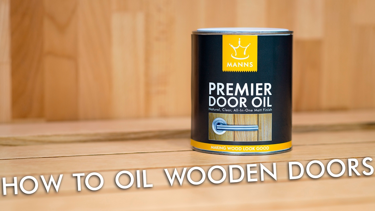 Oiling Wooden Doors The Best Way With Wood Finishes Direct And