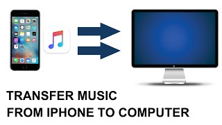 How to transfer Music/Songs from iPhone to Computer 2017