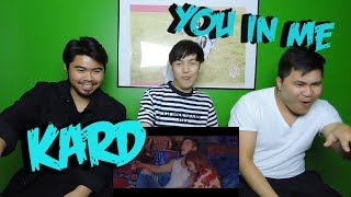 KARD - YOU IN ME MV REACTION (FUNNY FANBOYS)