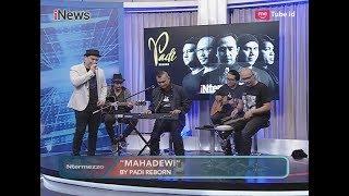 "Video Penampilan Padi Reborn dengan Lagu ""Mahadewi"" Part 03 - iNtermezzo 23/07 download MP3, 3GP, MP4, WEBM, AVI, FLV September 2018"