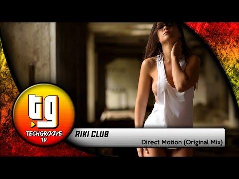 Riki Club - Direct Motion (Original Mix) [TECH HOUSE]