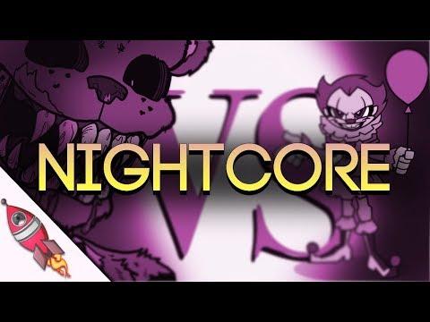 NIGHTCORE IT Movie VS Five Nights At Freddy's - Rockit Gaming Rap Battle   Pennywise VS Freddy