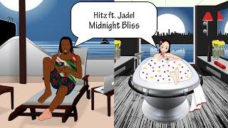Hitz (Feat. Jadel) - Midnight Bliss (Official Lyric Video) 2020 Release