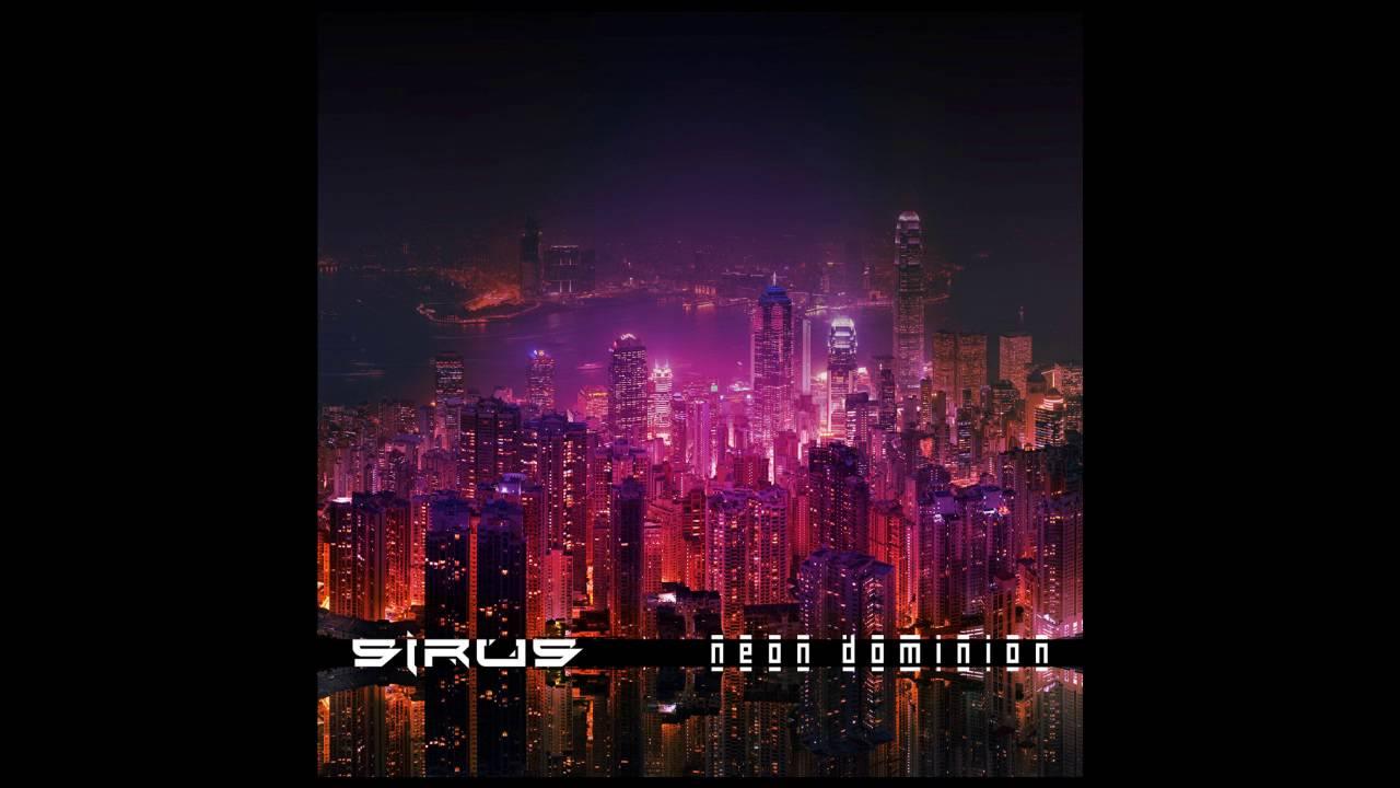Download Sirus - Neon Dominion