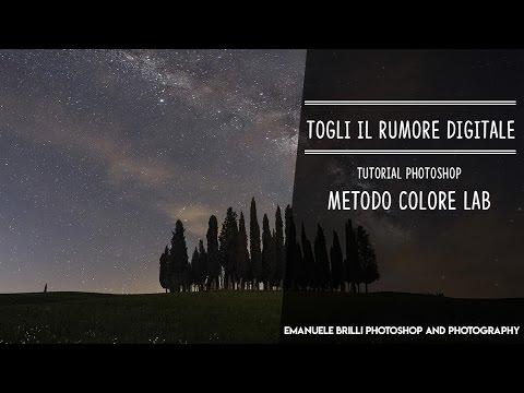 Togli Il Rumore Digitale Col Metodo Colore LAB - Tutorial Photoshop