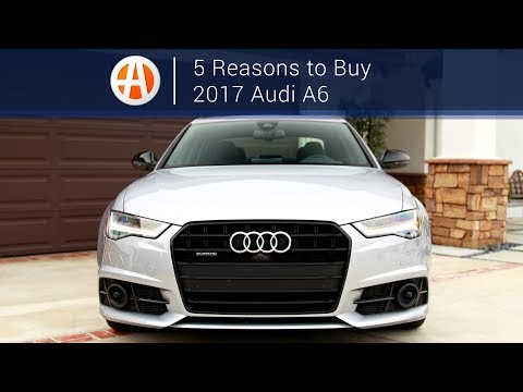 2017 Audi A6 | 5 Reasons to Buy | Autotrader