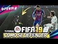 FIFA 19 TUTORIAL 3 DICAS COMO SE DEFENDER - EVITE TOMAR GOLS (PS4 e XBOX ONE)