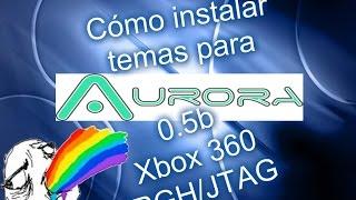 Cómo instalar skins  para Aurora 0.5b Xbox 360 RGH/JTAG