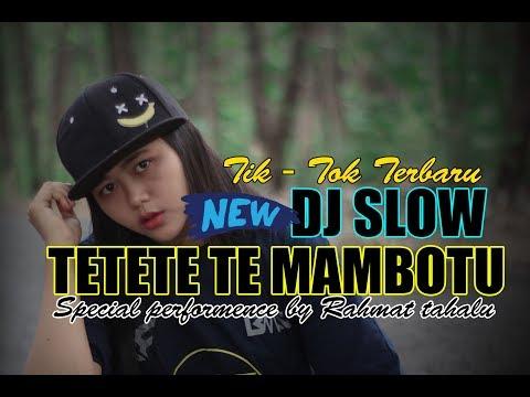 KEREN!!! | DJ SLOW TETETE TE MAMBOTU  X  DI GELENG GELENG | FULL BASS 2018