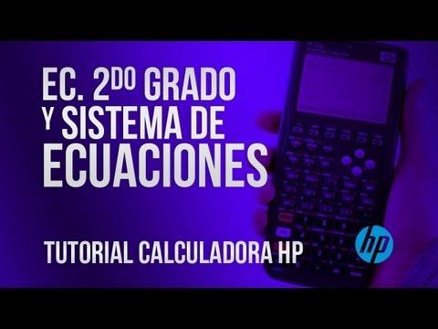 Ecuación de segundo Grado y Sistema de Ecuaciones - Hp 50g