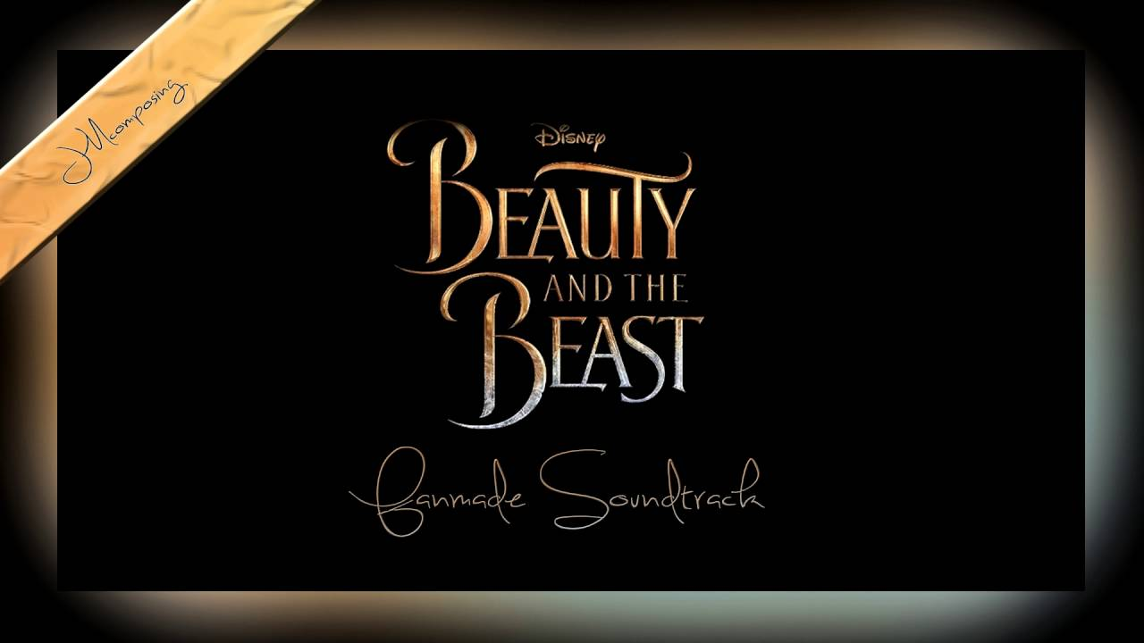 Beauty and the beast 2017 Trailer Soundtrack Theme fanmade ...