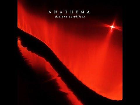Anathema  Distant Satellites Full Album