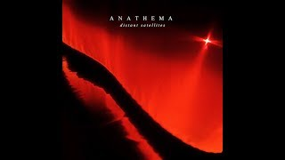 Anathema - Distant Satellites [Full Album]