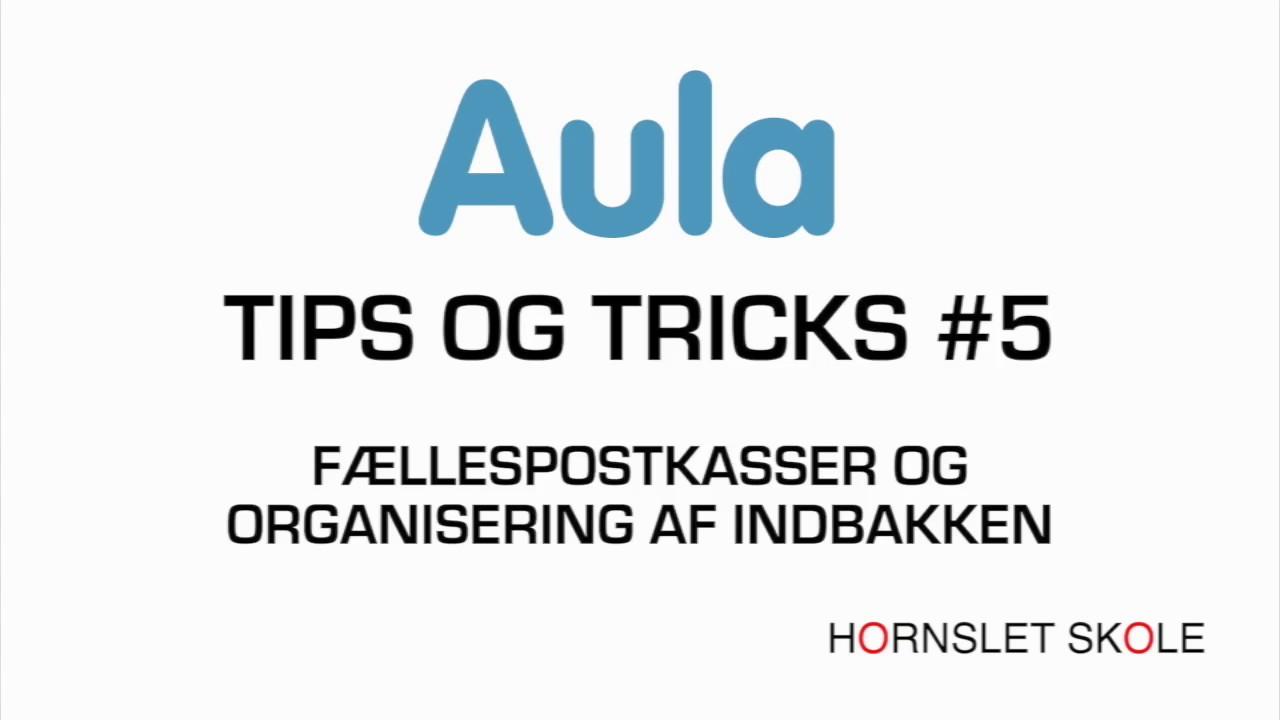 AULA tips og tricks #5
