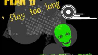 Plan B - Stay Too Long (2010) & (Download Link)