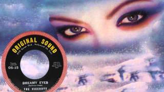 THE VICEROYS - Dreamy Eyes (1961) 100% Doo-Wop Classic!