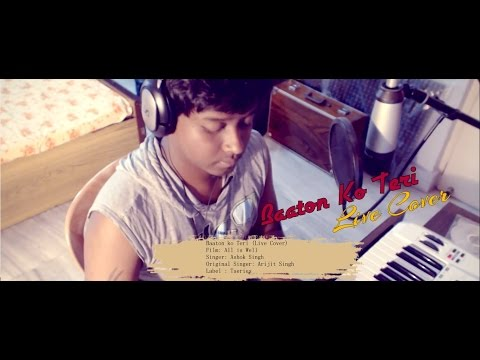 Baaton Ko Teri | Live Cover | All is Well 2015 | Arijit Singh | Ashok Singh
