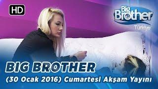 Big Brother Türkiye (30 Ocak 2016) Cumartesi Akşam Yayını - Bölüm 88