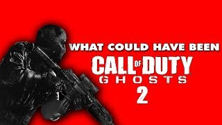 Call of Duty: Ghosts 2 Could Have Been Amazing