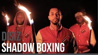 Disiz - Shadow Boxing (Vendredi C Sizdi 2)