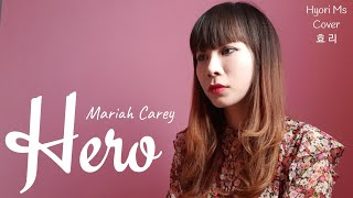 Hero -mariah carey   cover by hyori ms ...