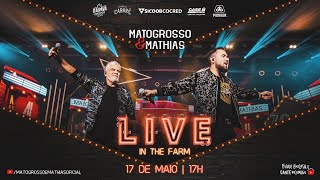 Matogrosso e Mathias - Live In The Farm | #FiqueEmCasa e Cante #Comigo