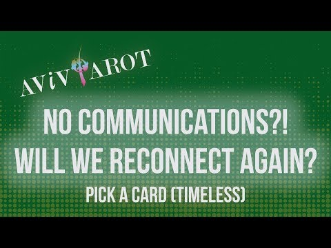 💖Pick A Card🔮No Communication?! When will we be in contact again? (Timeless)❤️😊
