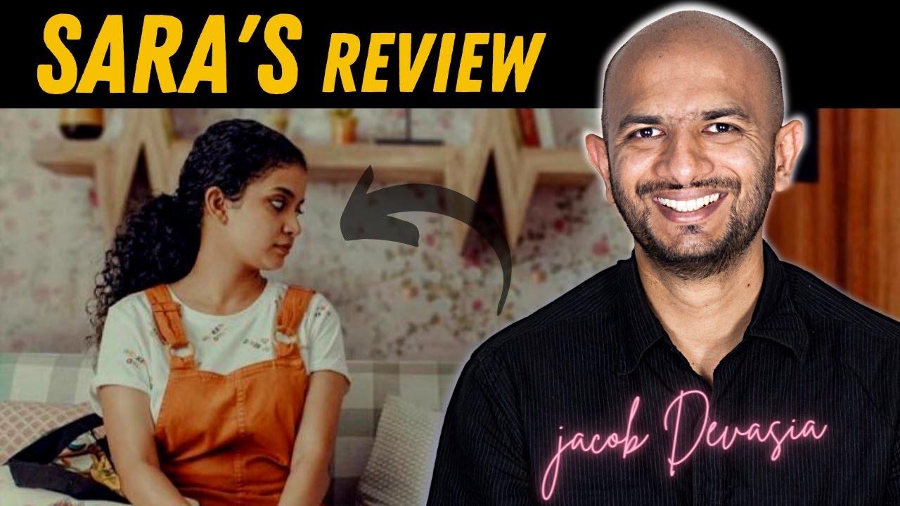 SARA's MOVIE REVIEW ( A Man's Perspective ) || Jacob Devasia