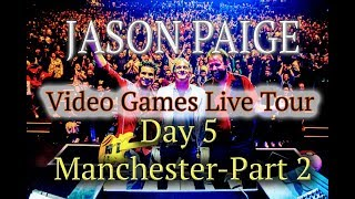 Jason Paige -  Games Live Tour - Day Five - Manchester Part 2