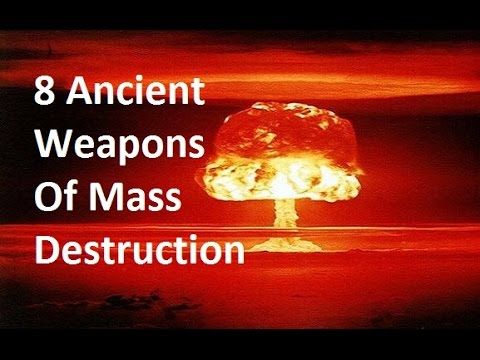 8 Ancient Weapons of Mass Destruction - YouTube
