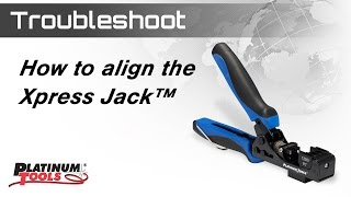 How to Align the Xpress Jack™