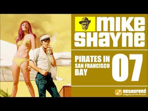 Michael Shayne Detective - 07 -Pirates In San-Francisco Bay - Noir Radio Audiobook Show OTR