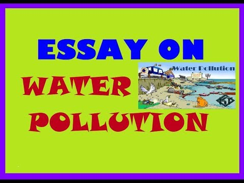 Paragraph On Water Pollution Essay On Water Pollution Essay  Paragraph On Water Pollution Essay On Water Pollution Essay Writing In  English