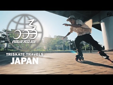 Triskate Travels Japan - Powerslide Inline Skates