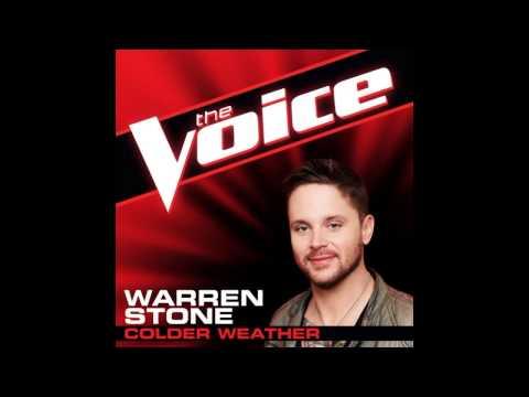 "Warren Stone: ""Colder Weather"" - The Voice (Studio Version)"